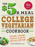 $5 A Meal College Vegetarian Cookbook