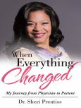 When Everything Changed: My Journey From Physician To Patient