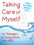 Taking Care Of Myself 2: Teenagers & Young Adults With Asd